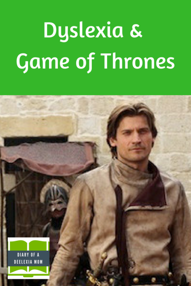 Dyslexia and Game of Thrones (1)